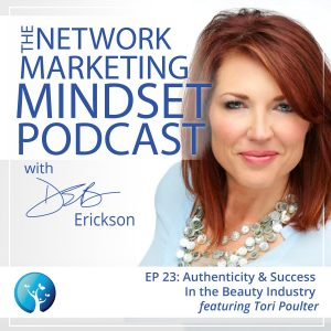 EP23: More Than Pretty Lipstick: Authenticity and Success In the Beauty Industry With Tori Poulter