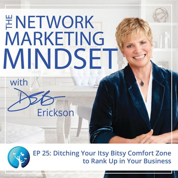 EP25: Ditching Your Itsy Bitsy Comfort Zone to Rank Up in Your Business