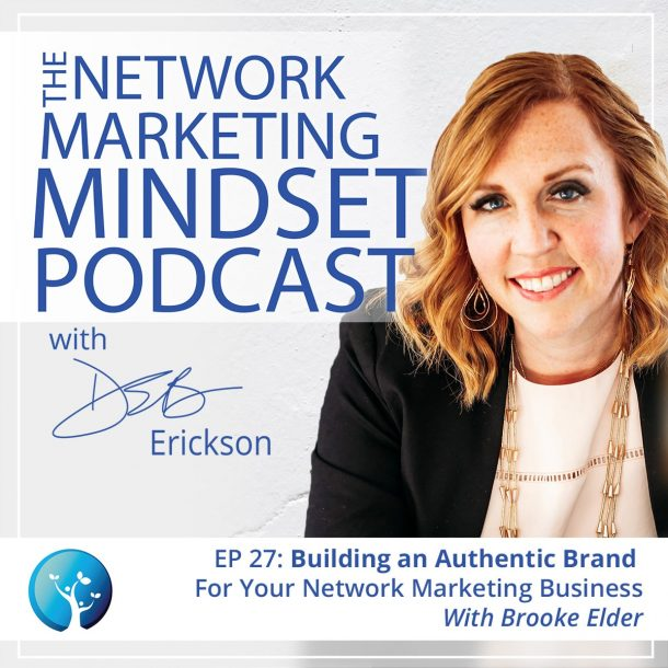 EP27: Building an Authentic Brand For Your Network Marketing Business with Brooke Elder